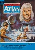 ebook: Atlan 1: Das galaktische Syndikat