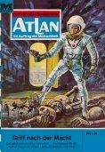 eBook: Atlan 2: Griff nach der Macht (Heftroman)