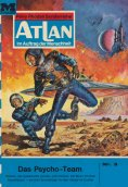 eBook: Atlan 3: Das Psycho-Team