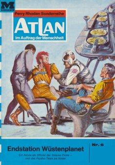 ebook: Atlan 6: Endstation Wüstenplanet