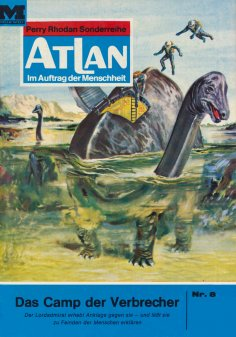 ebook: Atlan 8: Das Camp der Verbrecher