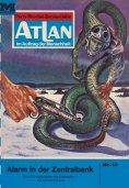 eBook: Atlan 13: Alarm in der Zentralbank (Heftroman)