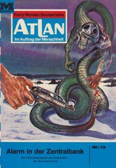 ebook: Atlan 13: Alarm in der Zentralbank