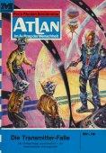 eBook: Atlan 15: Die Transmitterfalle (Heftroman)