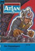 eBook: Atlan 18: Der Doppelagent (Heftroman)