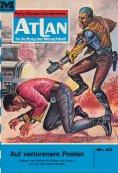 ebook: Atlan 27: Auf verlorenem Posten
