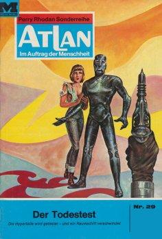 eBook: Atlan 29: Der Todestest