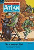 ebook: Atlan 33: Die grausame Welt