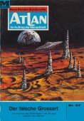 ebook: Atlan 37: Der falsche Grossart