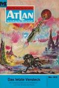 eBook: Atlan 43: Das letzte Versteck