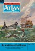ebook: Atlan 48: Die Insel des dunklen Mondes