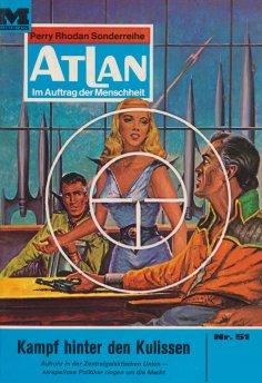 eBook: Atlan 51: Kampf hinter den Kulissen