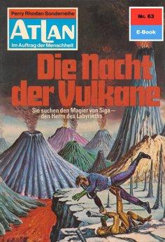 ebook: Atlan 63: Die Nacht der Vulkane