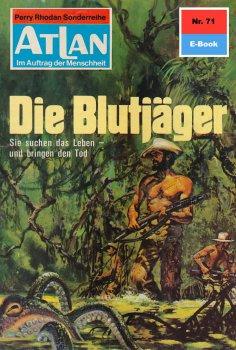 eBook: Atlan 71: Die Blutjäger