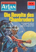 eBook: Atlan 78: Die Revolte des Chanbruders
