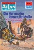 ebook: Atlan 86: Die Herren der blauen Kristalle