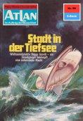 eBook: Atlan 90: Stadt in der Tiefsee (Heftroman)