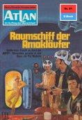 ebook: Atlan 91: Raumschiff der Amokläufer