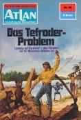 eBook: Atlan 98: Das Tefroder-Problem