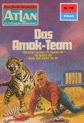 eBook: Atlan 110: Das Amok-Team