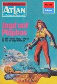 ebook: Atlan 111: Jagd auf Plophos