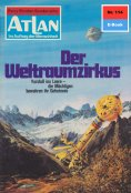 eBook: Atlan 114: Der Weltraumzirkus