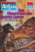 eBook: Atlan 115: Das Monstrum von Quinto-Center