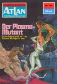 eBook: Atlan 119: Der Plasma-Mutant