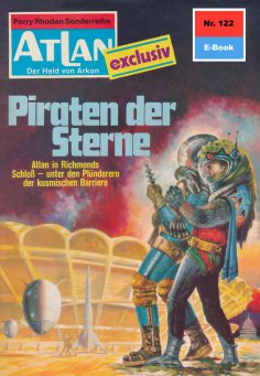 eBook: Atlan 122: Piraten der Sterne