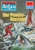 eBook: Atlan 123: Der Positiv-Kontakt