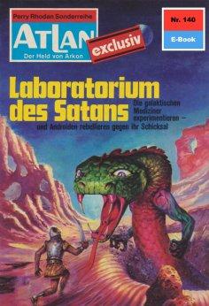 ebook: Atlan 140: Laboratorium des Satans
