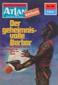 ebook: Atlan 148: Der geheimnisvolle Barbar