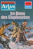 eBook: Atlan 155: Im Bann des Eisplaneten