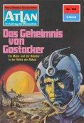 eBook: Atlan 163: Das Geheimnis von Gostacker