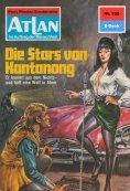 eBook: Atlan 165: Die Stars von Kantanong