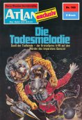 ebook: Atlan 168: Die Todesmelodie