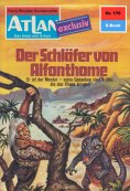 ebook: Atlan 170: Der Schläfer von Alfonthome