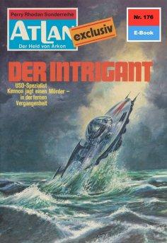eBook: Atlan 176: Der Intrigant