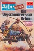 ebook: Atlan 179: Die Verschwörer von Arkon