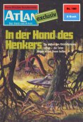 eBook: Atlan 180: In der Hand des Henkers
