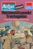 eBook: Atlan 185: Flottenstützpunkt Trantagossa