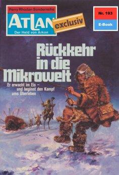 ebook: Atlan 193: Rückkehr in die Mikrowelt