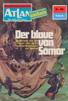 ebook: Atlan 196: Der Blaue von Somor