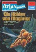 ebook: Atlan 201: Die Höhlen von Magintor