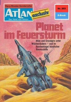 ebook: Atlan 203: Planet im Feuersturm
