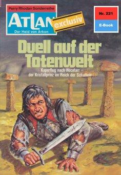 eBook: Atlan 221: Duell auf der Totenwelt