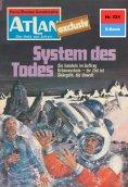 ebook: Atlan 224: System des Todes