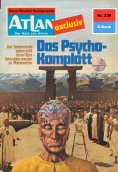 eBook: Atlan 230: Das Psycho-Komplott