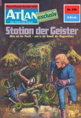 eBook: Atlan 236: Station der Geister