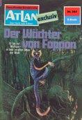 ebook: Atlan 244: Der Wächter von Foppon